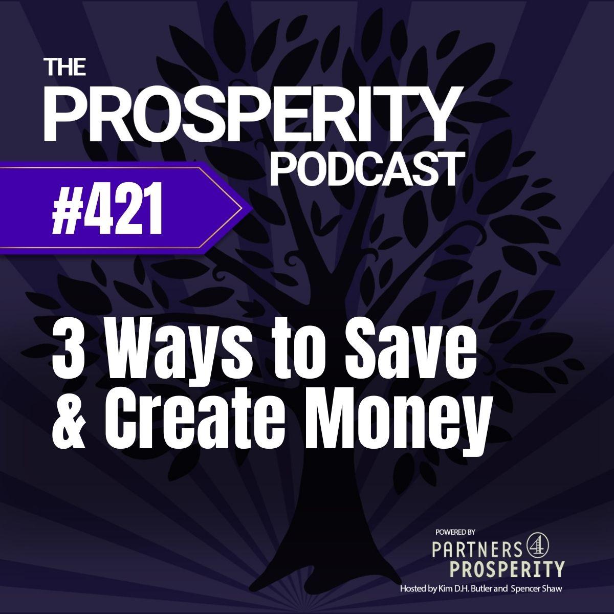 3 Ways to Save & Create Money