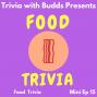 Artwork for Mini Ep 15. Food Trivia