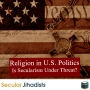 Artwork for EP63: Religion in US Politics: Is Secularism Under Threat?