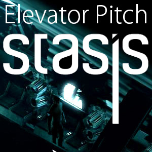 Elevator Pitch - Stasis