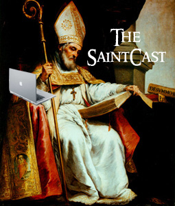 SaintCast Episode #5  St. Isidore of Seville, saints through the ages, calendar of saints, did you know?, the frost saints