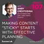 """Artwork for Making Content """"Sticky"""" Starts With Effective Planning"""
