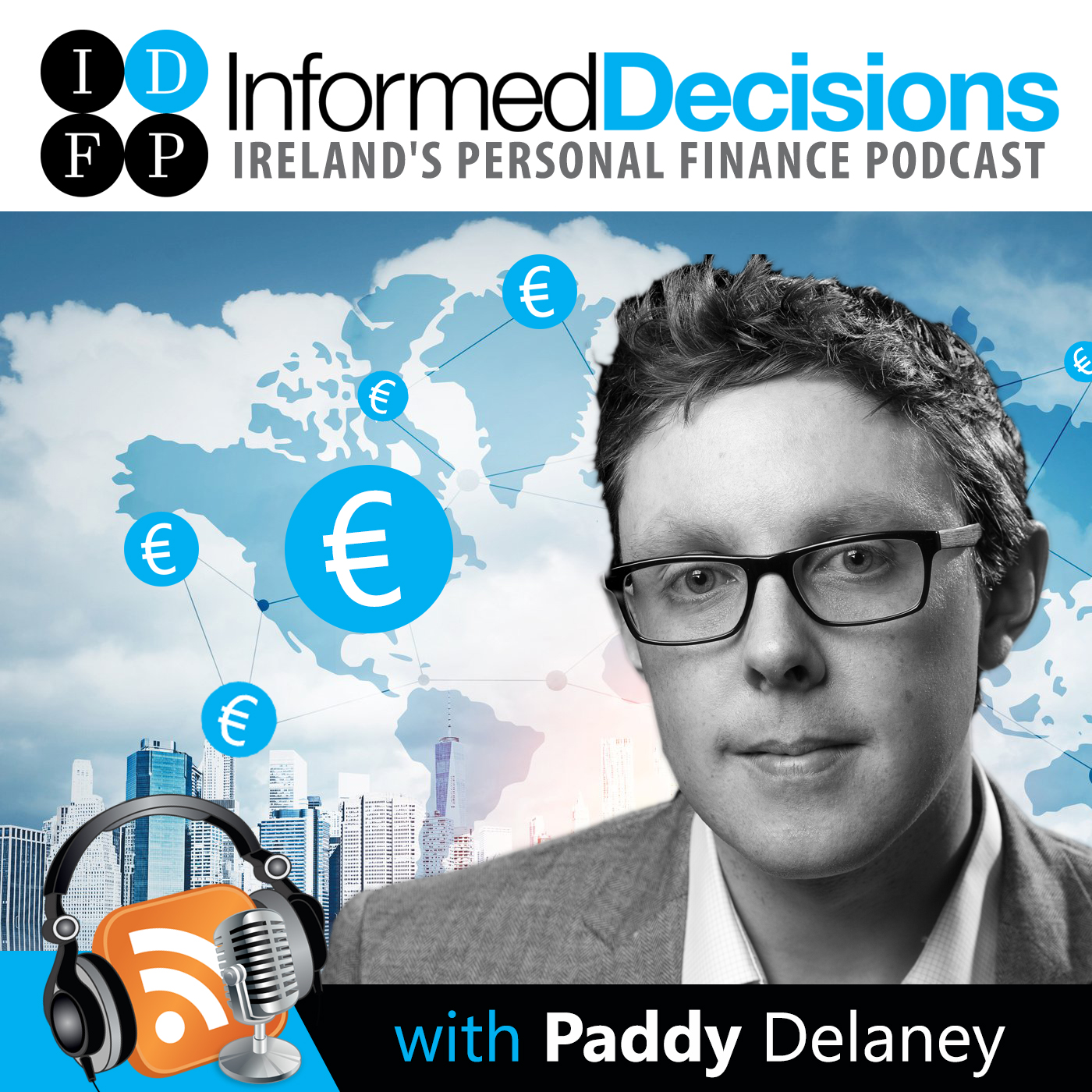 Informed Decisions Financial Planning & Money Podcast show art