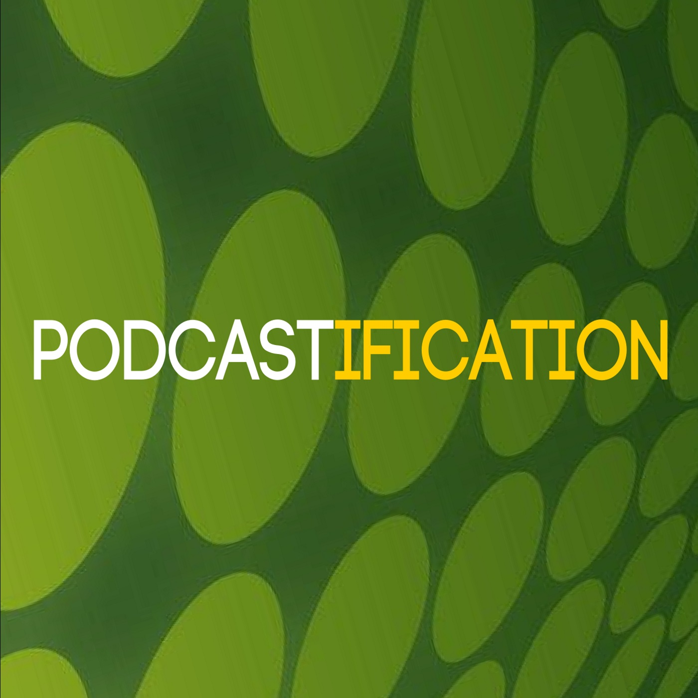 Artwork for 1: Introducting Podcastification: The best podcast education money can't buy