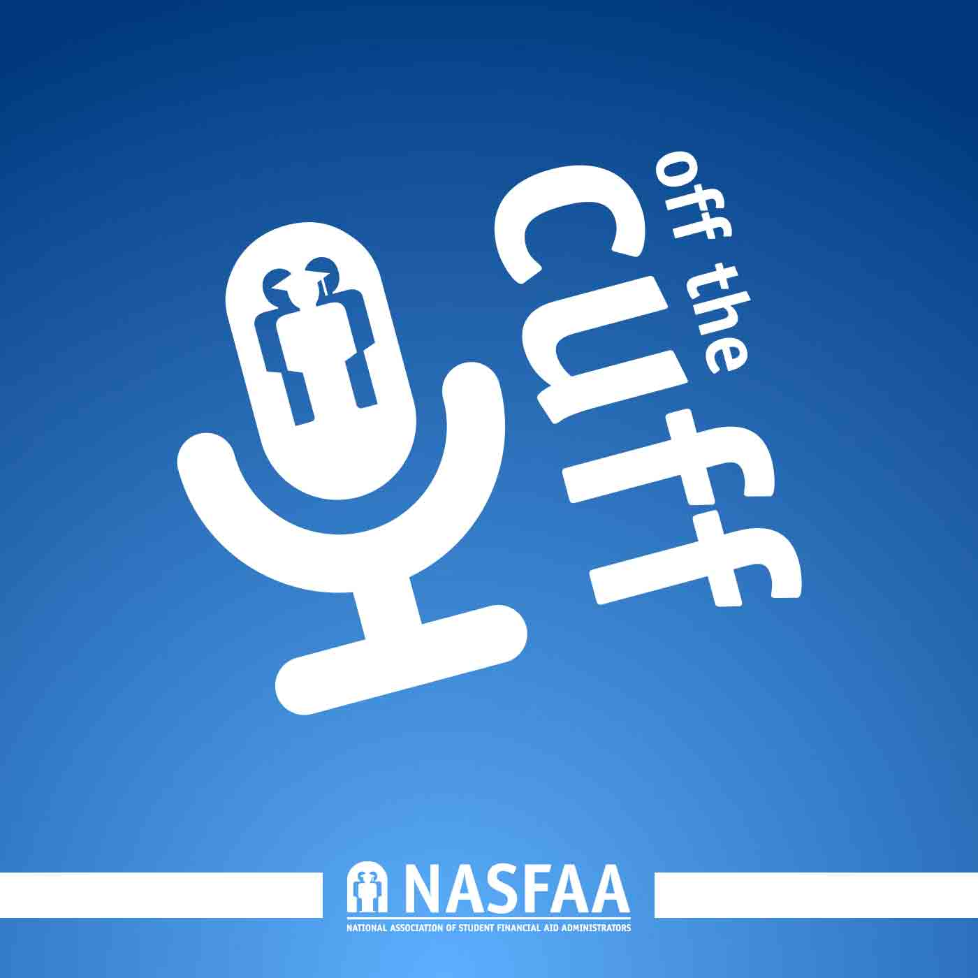 NASFAA's Off the Cuff Podcast show art