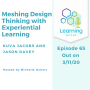 Artwork for 65: Meshing Design Thinking with Experiential Learning – Dr Kuva Jacobs and Jason Davey
