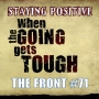 Artwork for Staying Positive When The Going Gets Tough (The FRONT #71)