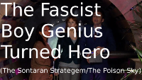 The Fascist Boy Genius Turned Hero (The Sontaran Strategem/The Poison Sky)