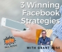 Artwork for Episode 075 - 3 Winning Facebook Strategies With Grant Wise
