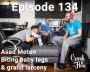 Artwork for Episode 134 - Asad Moten - Biting baby legs & grand larceny