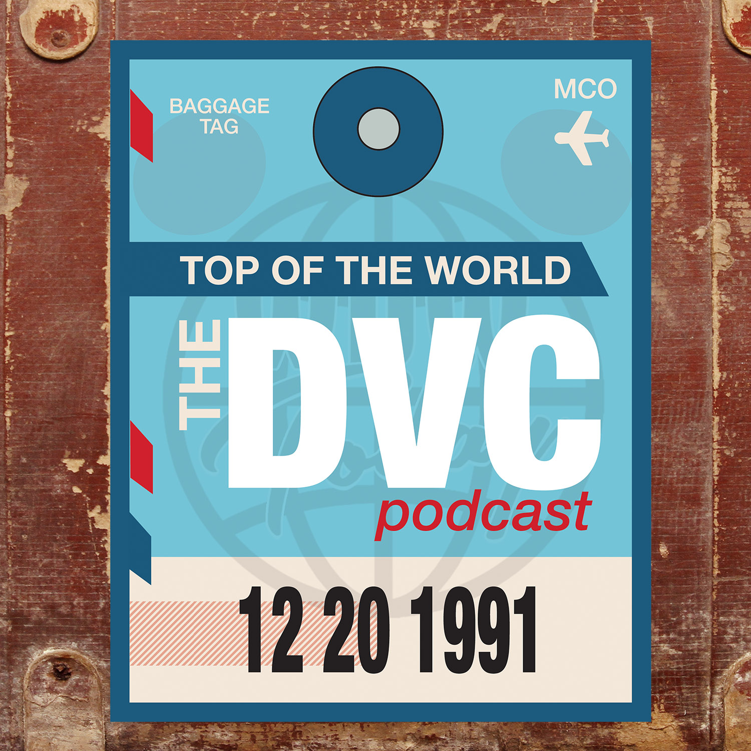 Top of the World - The DVC Podcast show art