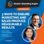 Artwork for 3 Ways To Ensure Marketing and Sales Produce Measurable Results