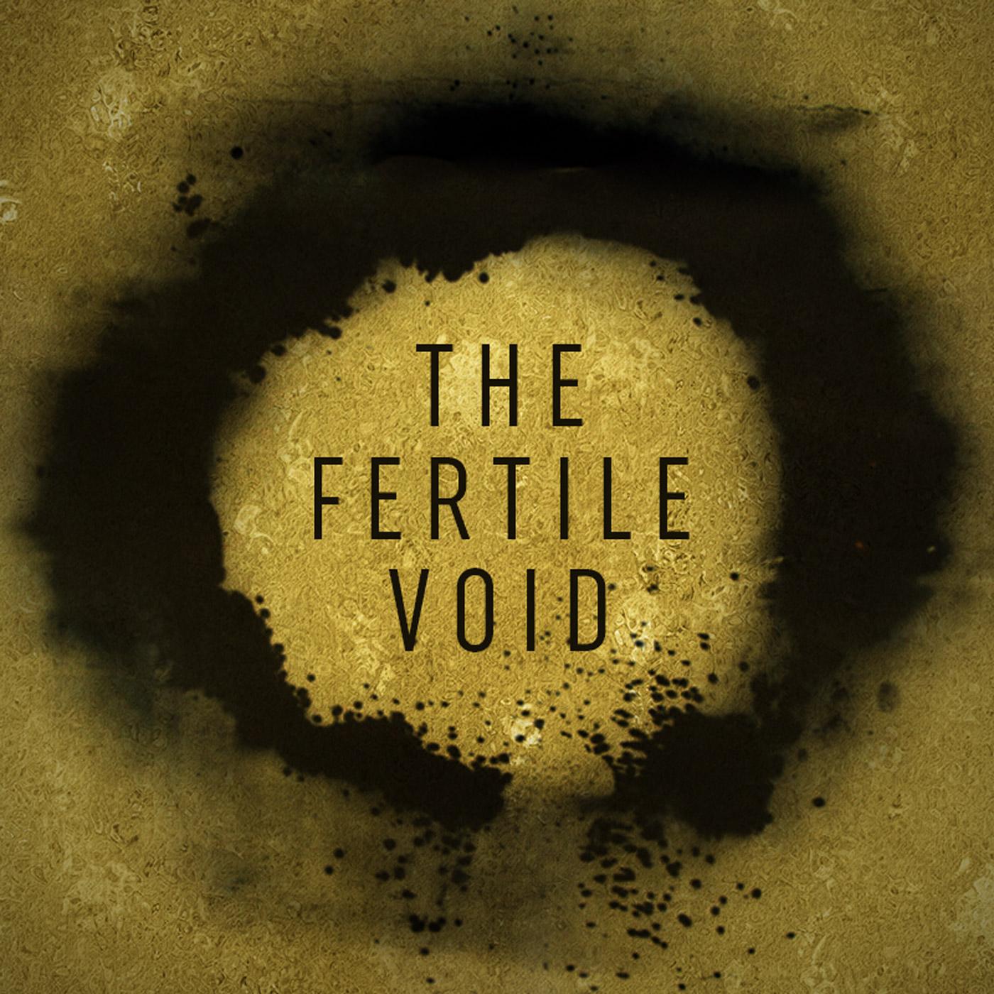 The Fertile Void show art