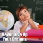 Artwork for Never Give Up Your Dreams