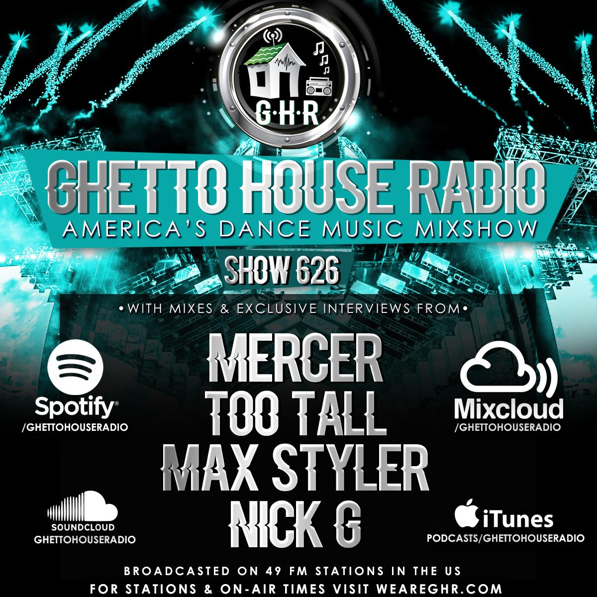GHR - Show 626 - Mercer + Max Styler!