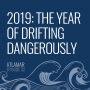 Artwork for 2019: The Year of Drifting Dangerously [Episode 32]