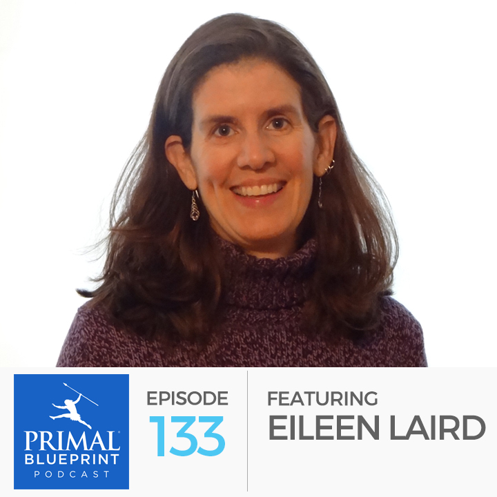 Primal blueprint episode 133 eileen laird 133 eileen laird malvernweather Gallery