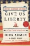 Artwork for Show 609 Book- Give Us Liberty. A Tea Party Manifesto By Dick Armey, Matt Kibbe. Audio MP3