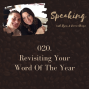Artwork for 020. Revisiting Your Word Of The Year [BONUS CONVERSATION]