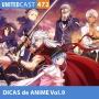 Artwork for  UNITEDcast # 472 - Dicas de Anime Vol.9