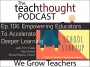 Artwork for The TeachThought Podcast Ep. 106 Empowering Teachers To Accelerate Deeper Learning