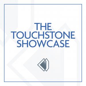 The Touchstone Showcase