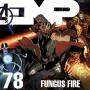 Artwork for EMP Episode 78: Fungus Fire