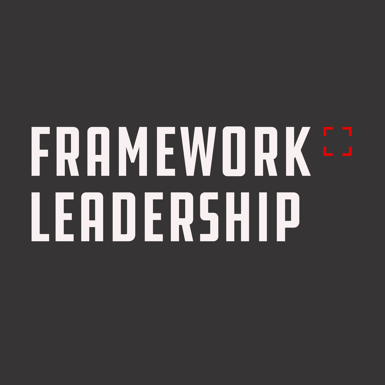 Framework Leadership show art
