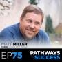 Artwork for 75: How to Start a Vending Business - Matt Miller - Founder of School Spirit Vending