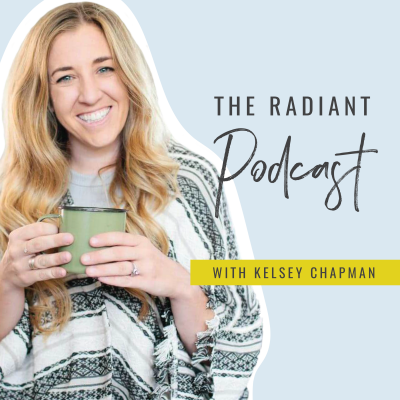 The Radiant Podcast with Kelsey Chapman show image