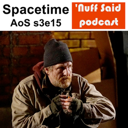 Spacetime s3e15 AOS - 'Nuff Said: The Marvel Podcast