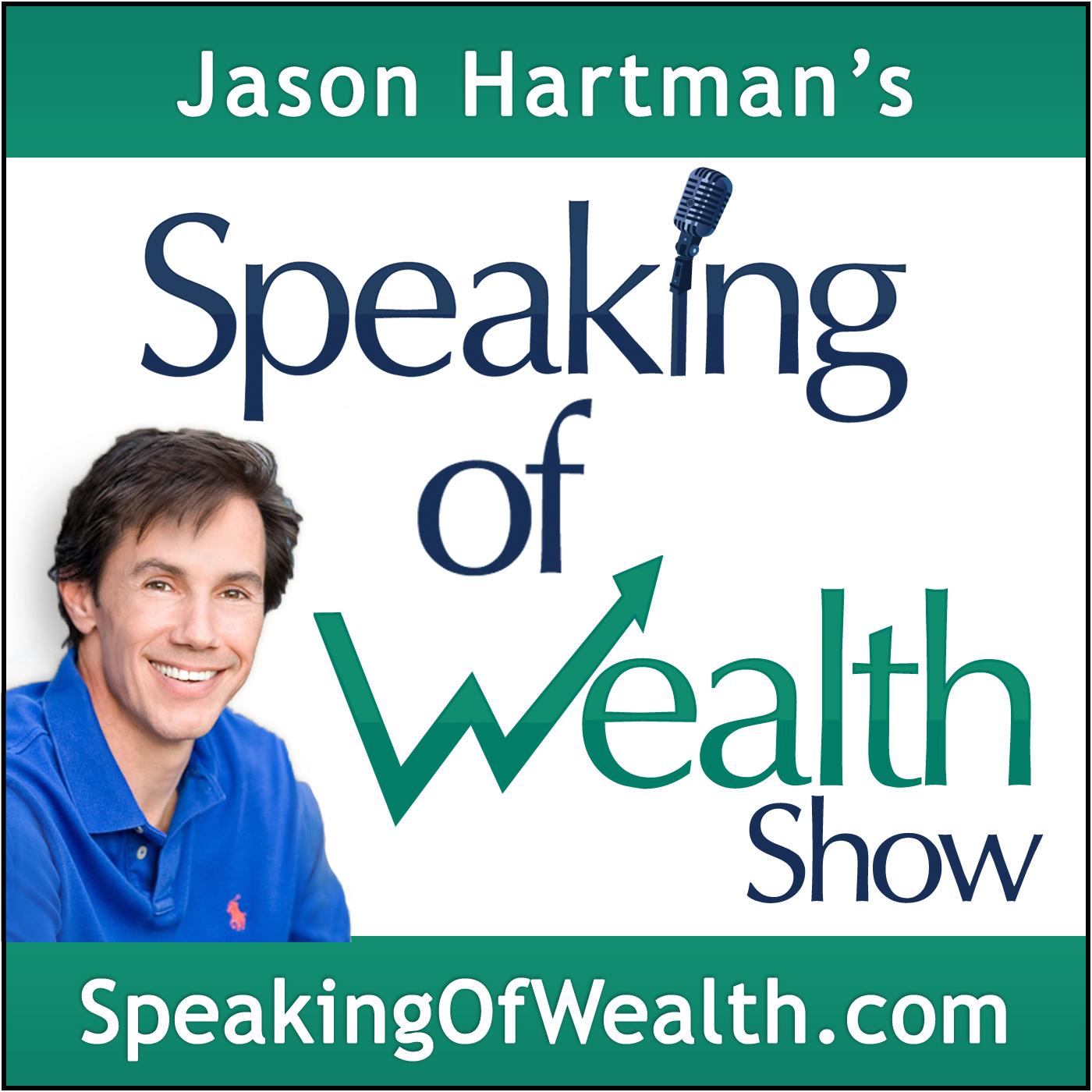 Speaking Of Wealth with Jason Hartman show art