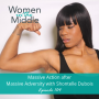 Artwork for EP #104: Massive Action after Massive Adversity with Shontelle Dubois