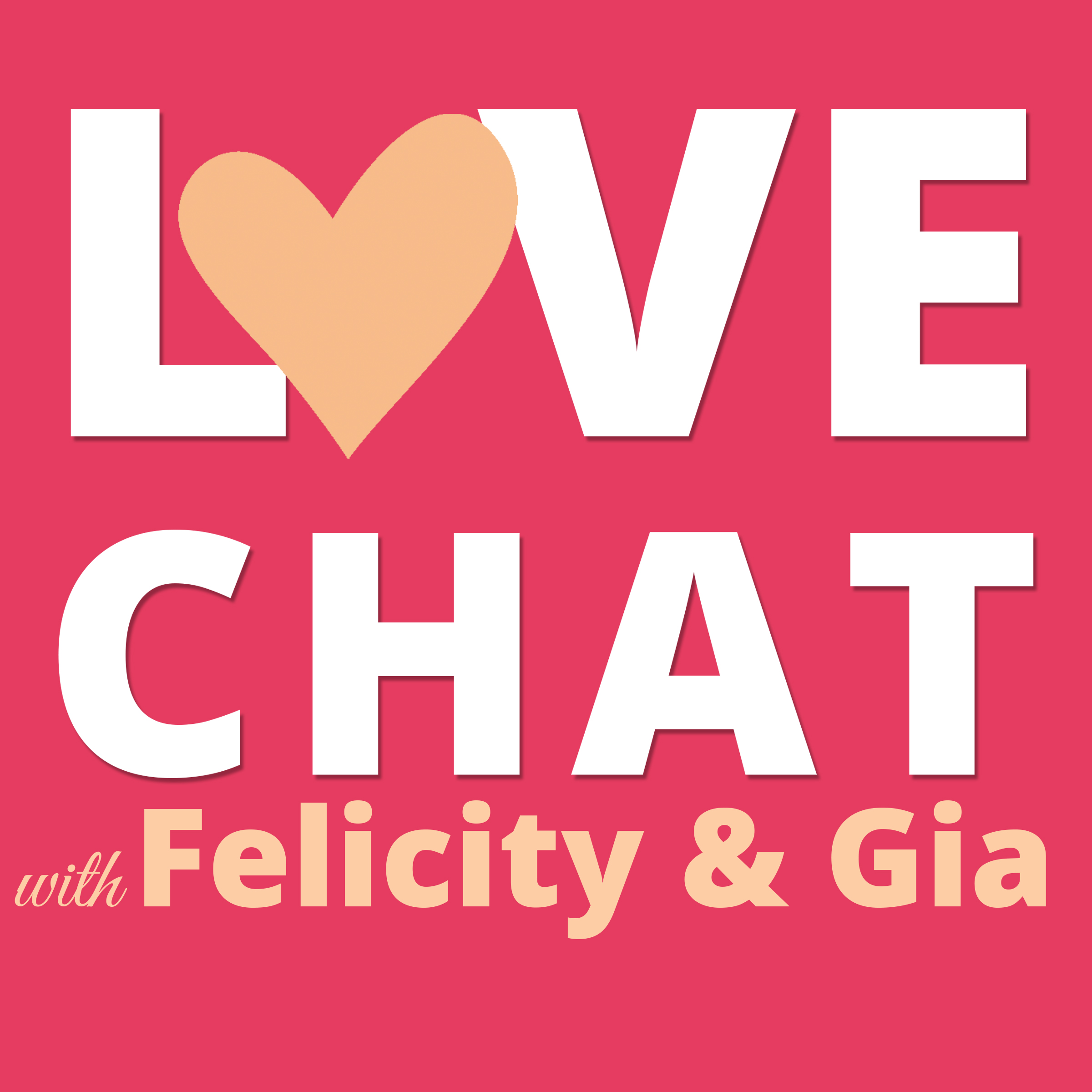 Love Chat with Felicity and Gia logo