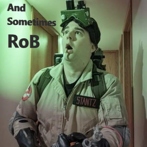 And Sometimes Rob
