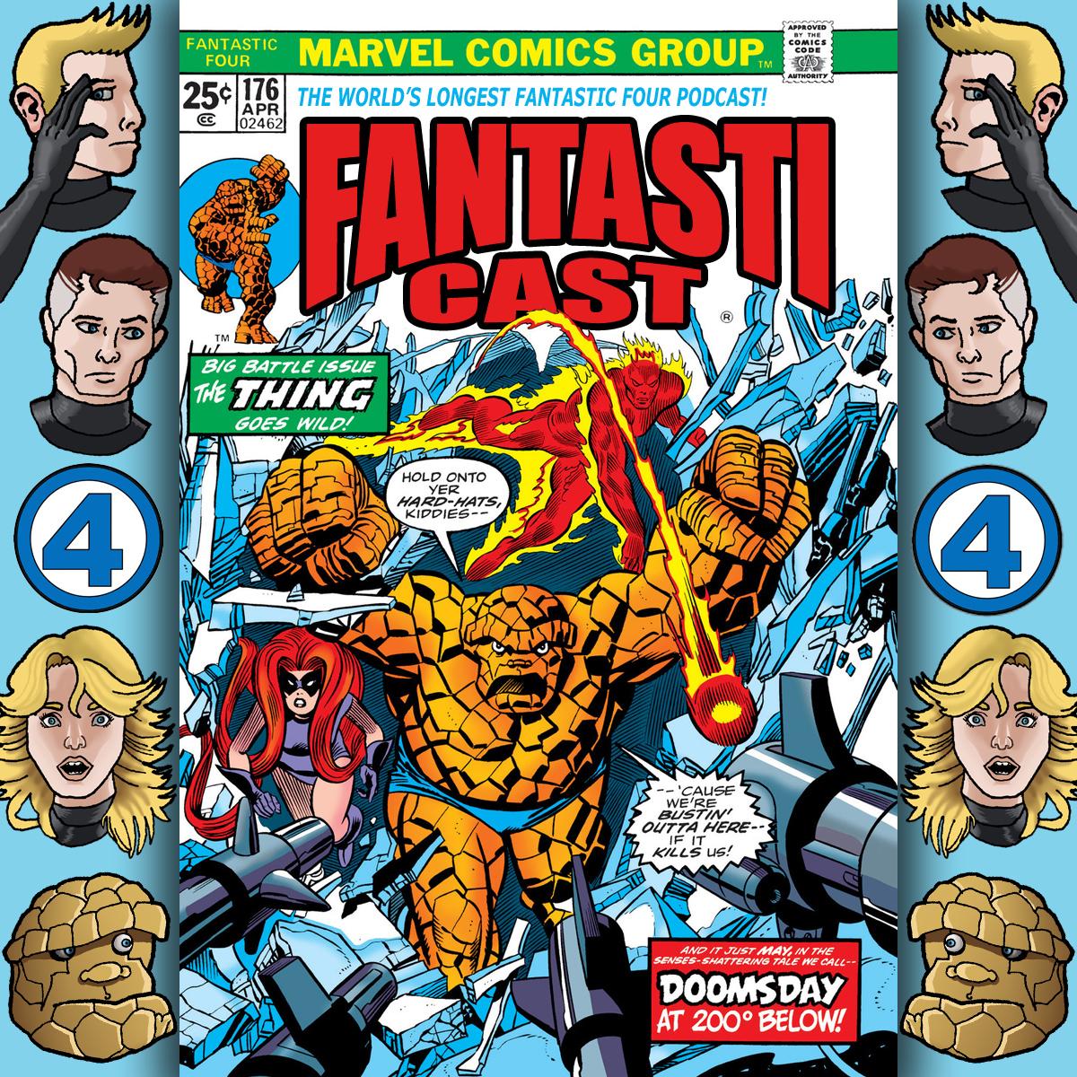 Episode 176: Fantastic Four #146 - Doomsday: 200 Degrees Below