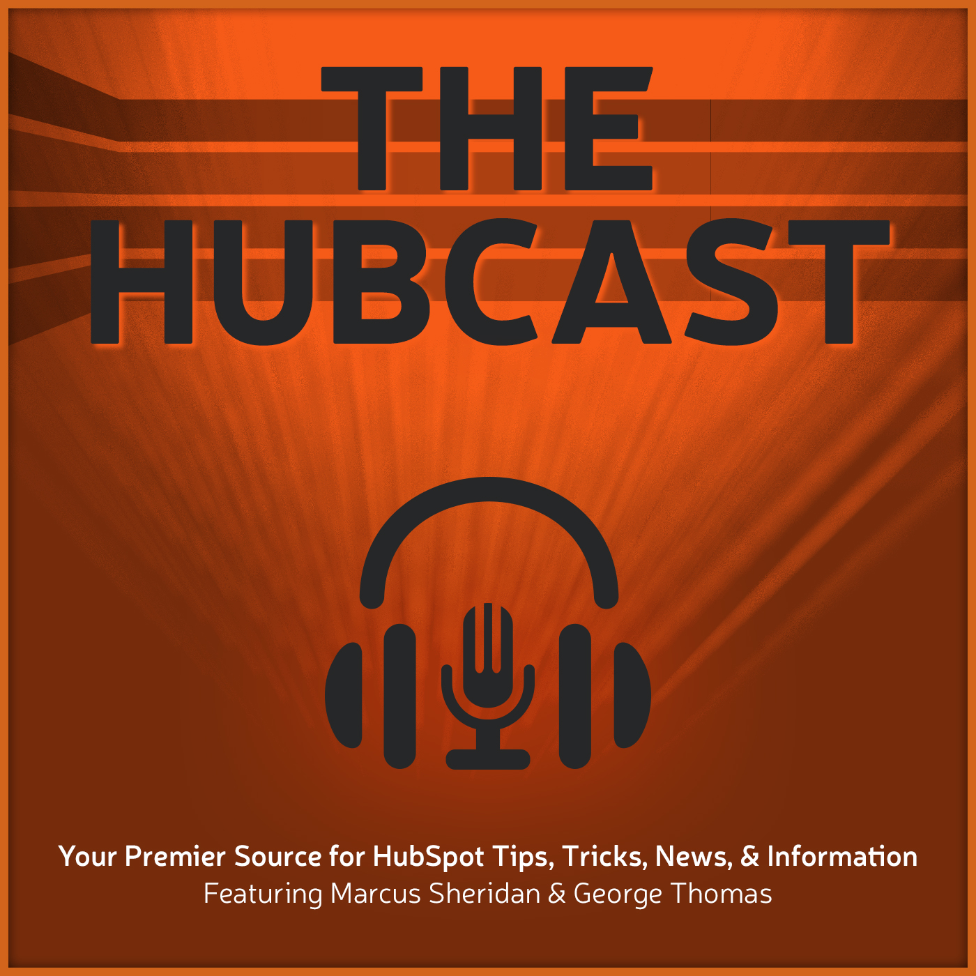 Artwork for Hubcast 156: HubSpot Reports Add-On, DepositFix, and HubL Training