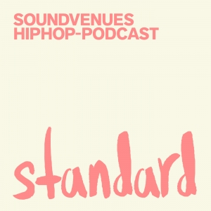 Standard – Soundvenues hiphop-podcast