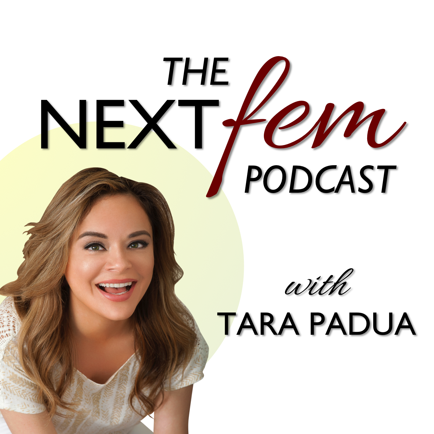 The NextFem Podcast   Real-Talk with Successful Women show art