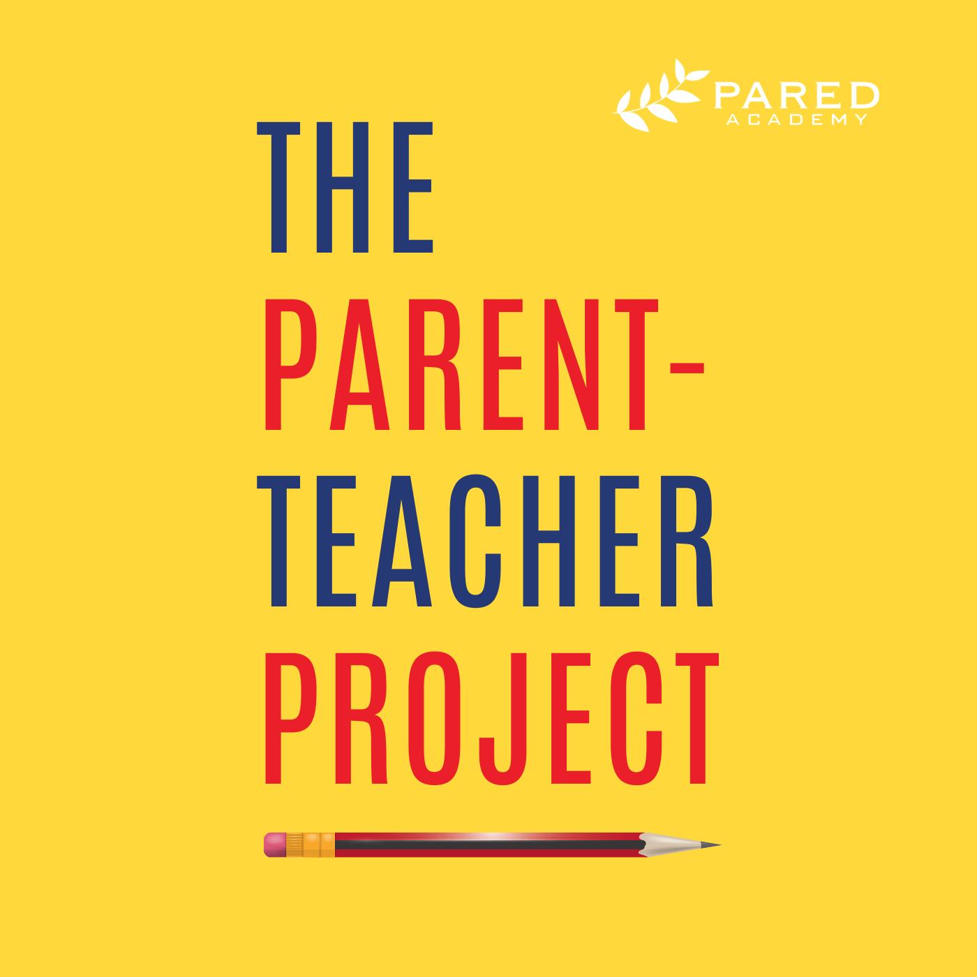 The Parent-Teacher Project podcast show image