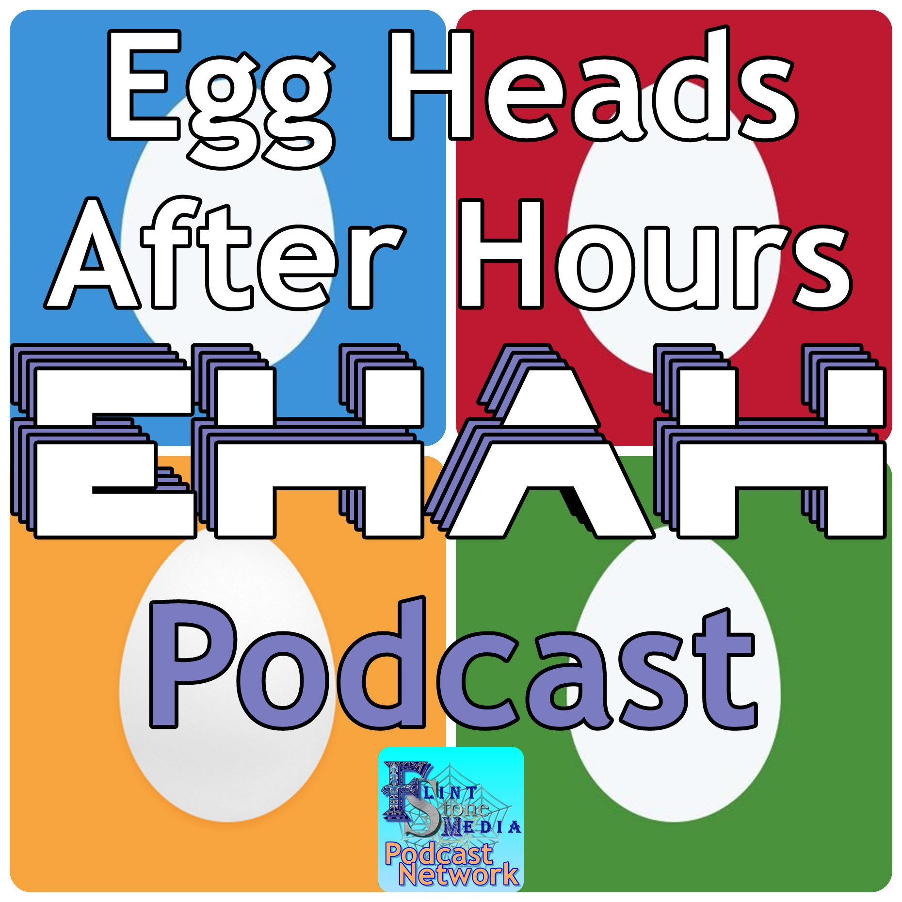 Egg Heads After Hours Podcast - Putting Tech into our Community and the Community into our Tech!