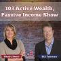 Artwork for 103 Active Wealth, Passive Income Show 12 PM