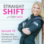 Artwork for The Straight Shift, #79:  The Best New Vehicles for 2022 -  including an electric Hummer?!?