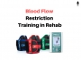 Artwork for Blood Flow Restriction Training in Rehab