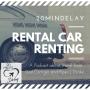 Artwork for Ep 24; Rental Car Renting