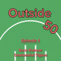 Artwork for Outside 50 - Sara Rohner - Centennial Tigers - Ep4