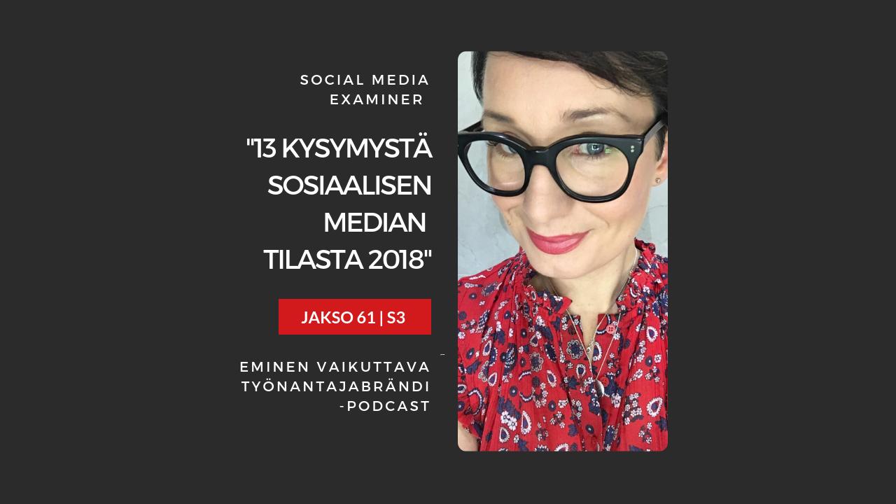Artwork for 13 kysymystä sosiaalisesta mediasta vuonna 2018 (toimialaraportti)