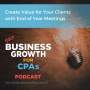 Artwork for 057 Create Value for Your Clients with End-of-Year Meetings