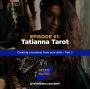 Artwork for Ep 61: Building a business from your gifts w/ Tatianna Tarot, Pt. 2