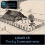 Artwork for Episode 18: The 613 Commandments (The Pentateuch's Prescriptive Materials)